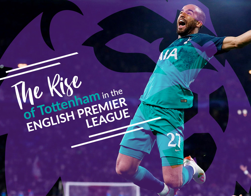 The rise of Tottenham in the English Premier League